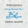 Peter Nocella, String Quartet No. 1 in Blue